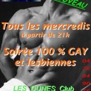 Soirée 100% Gay et Lesbienne – Les Dunes – Mercredi 15 juin 2011