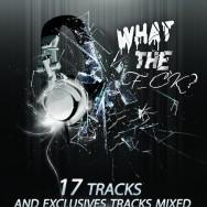 «What The F_ck? #1» – la première compilation Lite Licht