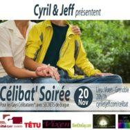Célibat' Soirée by Cyril et Jeff – Mardi 20 novembre 2012