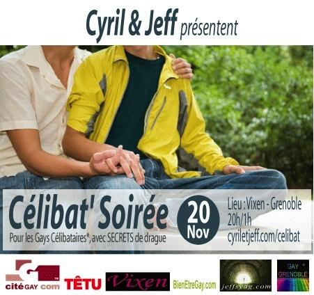 Célibat' Soirée by Cyril et Jeff - Mardi 20 novembre 2012