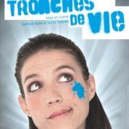 «Tronches de Vies» – Orely Sardet – La Guinguette – Vendredi 14 décembre 2012