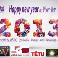 Cyril et Jeff «Happy New Year» @Vixen – Samedi 5 janvier 2013