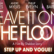 Vues d'en face #12 – «Leave it on the floor» – Cinéma Le Club – Samedi 20 avril 2013