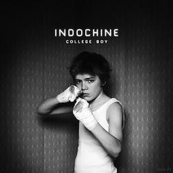College Boy - Indochine
