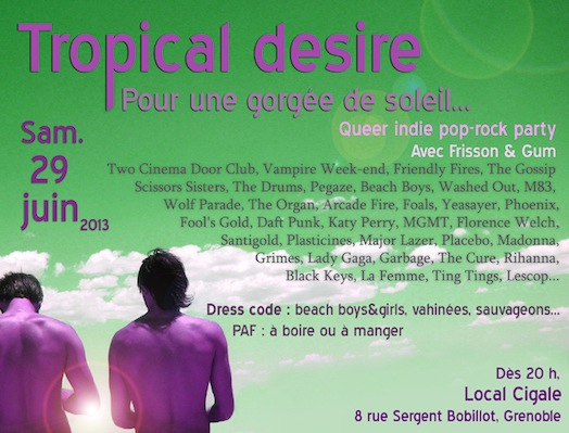 Tropical Desire - CIGALE Centre LGBT - Samedi 29 juin 2013
