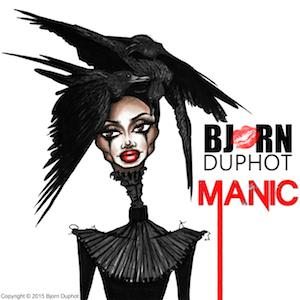 Bjorn Duphot «Manic (Bjorn's Battle of Bipolar)»