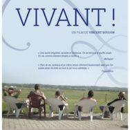 Projection «Vivant!» en présence du réalisateur Vincent Boujon – Mon Ciné – Mercredi 29 avril 2015