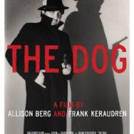 Vues d'en face #15 – «The Dog» – Samedi 18 avril 2015