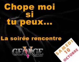 Chope Moi Si Tu Peux - George V - Samedi 10 octobre 2015