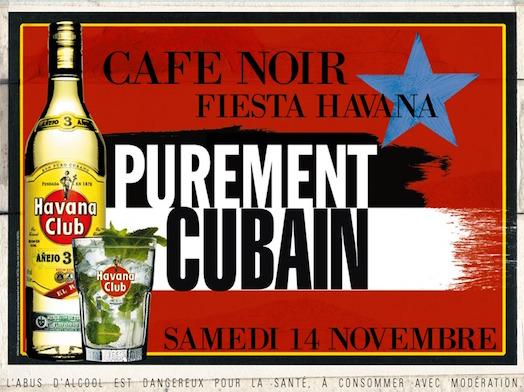 Fiesta Havana #Cuba Libre - Café Noir - Samedi 14 novembre 2015