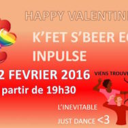 Happy Valentine's Gay – S'Beer Eck – INPulse – Mardi 2 février 2016