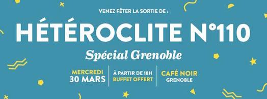 Soirée de lancement d'Hétéroclite n°110 - Spécial Grenoble - Café Noir - Mercredi 30 mars 2016