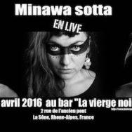 Concert Minawa Sotta Band – La Vierge Noire – Vendredi 8 avril 2016