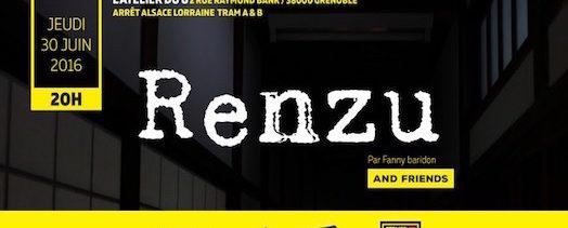 Renzu and friends – Atelier du 8 – Jeudi 30 juin 2016