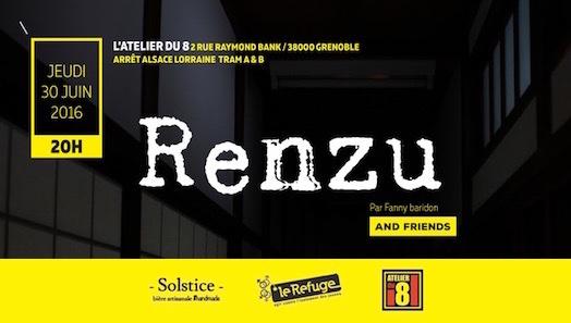 Renzu and friends - Atelier du 8 - Jeudi 30 juin 2016